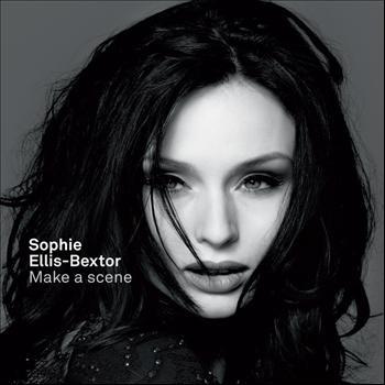 Sophie Ellis-Bextor - Make a Scene