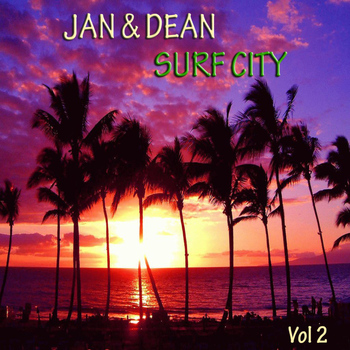 Jan & Dean - Surf City Vol. 2