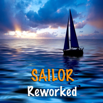 Sailor - Reworked