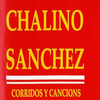 Chalino Sanchez - Corridos Y Canciones