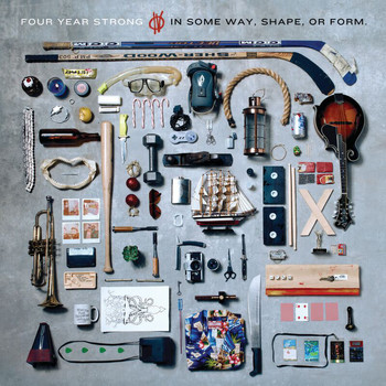 Four Year Strong - In Some Way, Shape, Or Form.