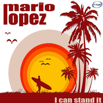 Mario Lopez - I Can Stand It (Remix)