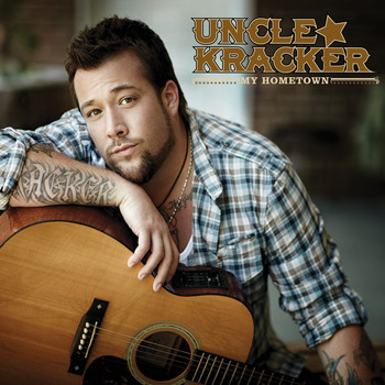 Uncle Kracker - My Hometown