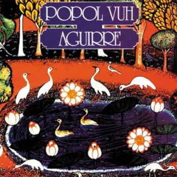 Popol Vuh - Aguirre (OST)