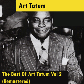 Art Tatum - The Best Of Art Tatum Vol 2 (Remastered)
