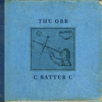 The Orb - C BATTER C