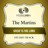 The Martins - Great Is the Lord