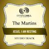 The Martins - Jesus, I Am Resting