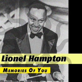 Lionel Hampton - Memories Of You