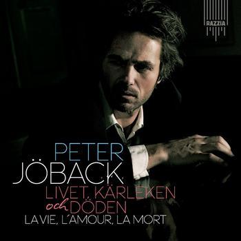 Peter Jöback - Livet, Kärleken och Döden - La Vie, L'Amour, La Mort