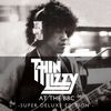 Thin Lizzy - Live At The BBC (Super Deluxe Edition)
