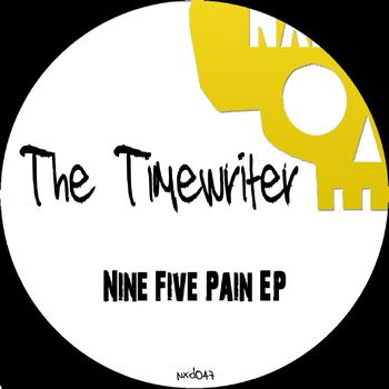 The Timewriter - Nine Five Pain - EP