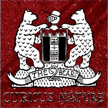 The 2 Bears - Curious Nature Remixes