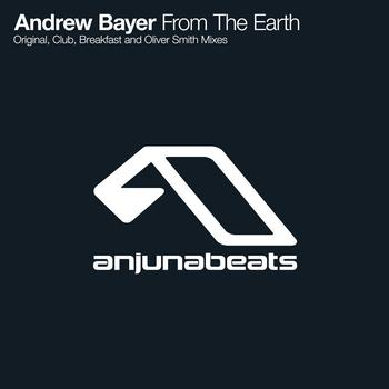 Andrew Bayer - From The Earth