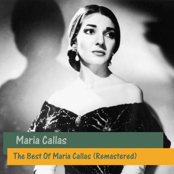Maria Callas - The Best Of Maria Callas (Remastered)