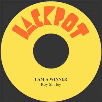 Roy Shirley - I Am A Winner