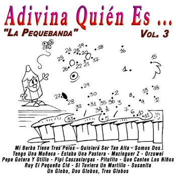 Grupo Fantasía - Adivina Quién Es...: Vol.3