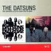 The Datsuns - The Datsuns + Outta Sight/Outta Mind