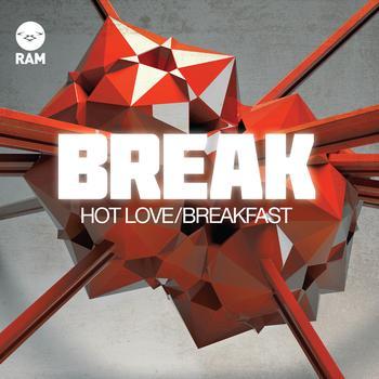 Break - Hot Love / Breakfast
