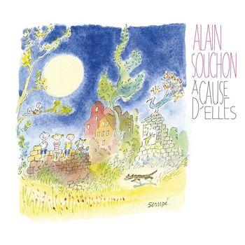 Alain Souchon - A cause d'elles [Edition Deluxe]