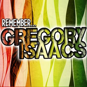 Gregory Isaacs - Remember... Gregory Isaacs