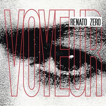 Renato Zero - Voyeur