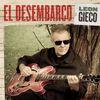 León Gieco - El Desembarco