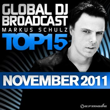 Markus Schulz - Global DJ Broadcast Top 15 - November 2011