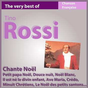 Tino Rossi - Tino Rossi chante Noël (The Very Best of chanson française)