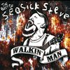 Seasick Steve - Walkin' Man - The Best of Seasick Steve