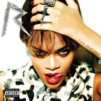 Rihanna - Talk That Talk