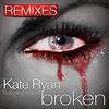 Kate Ryan - Broken