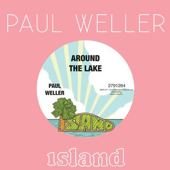 Paul Weller - Around The Lake