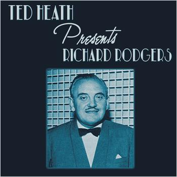 Ted Heath - Ted Heath Presents Richard Rodgers