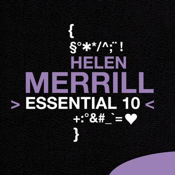 Helen Merrill - Helen Merrill: Essential 10