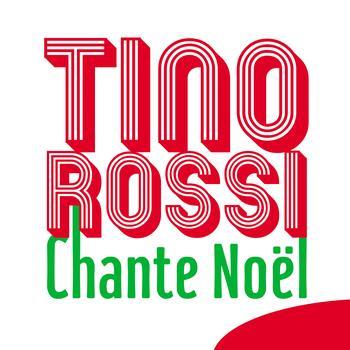 Tino Rossi - Tino Rossi chante Noël