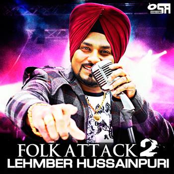 Lehmber Hussainpuri - Folk Attack 2