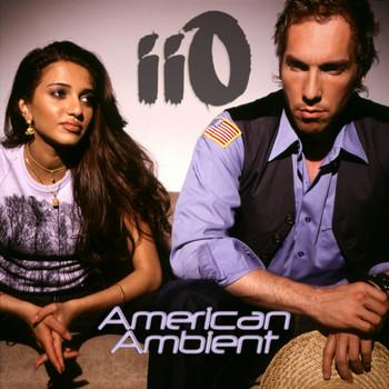 iio - American Ambient (feat. Nadia Ali)