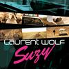 Laurent Wolf - Suzy (feat. Mod Martin)