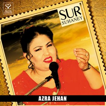 Azra Jehan - Sur Suhaney - Azra Jehan