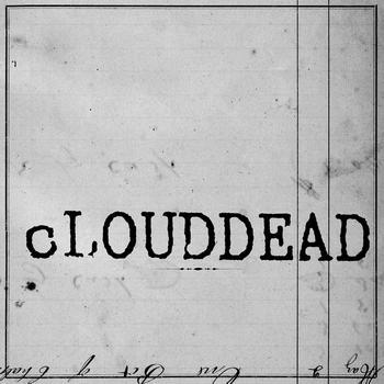 cLOUDDEAD - Ten