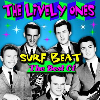 The Lively Ones - Surf Beat - The Best Of