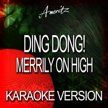 Ameritz Karaoke Band - Ding Dong! Merrily on High (Karaoke Version)
