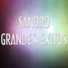 Sandro - Sandro - Grandes exitos