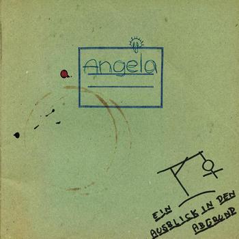 Angela - Ein Ausblick in den Abgrund