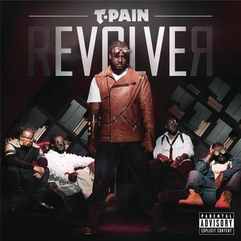 T-Pain - rEVOLVEr (Deluxe Version)