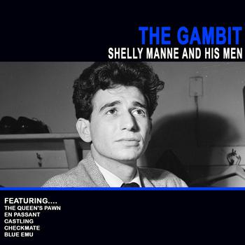 Shelly Manne - The Gambit - Shelly Manne And His Men
