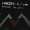 Maroon 5 - Live Friday The 13th (CD)