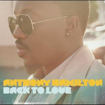 Anthony Hamilton - Back To Love (Deluxe Version)