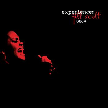 Jill Scott - Experience: Jill Scott 826+